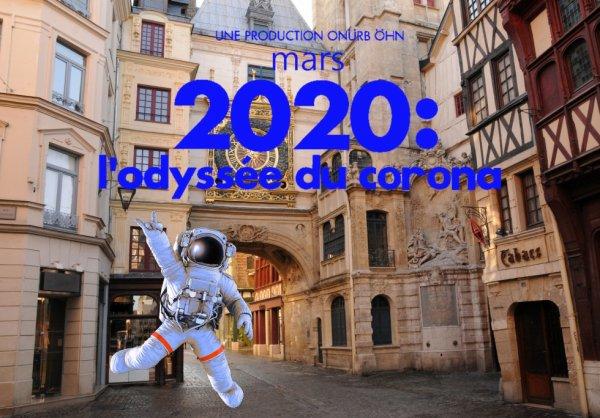 2020 mars L'ODYSSEE DU CORONA