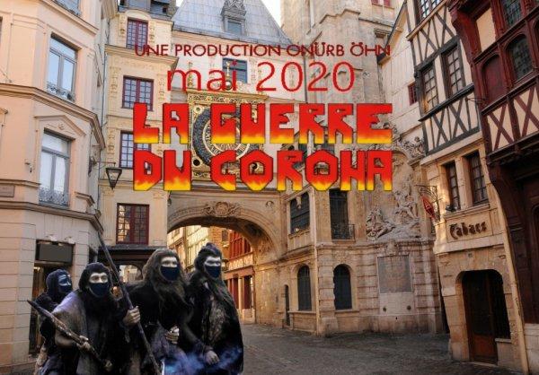 2020 mai LA GUERRE DU CORONA