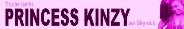 Toute l'actualité Princess Kinzy sur Skyrock