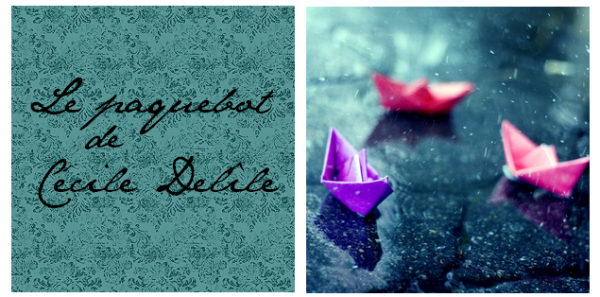 Le paquebot ♣ Cécile Delîle