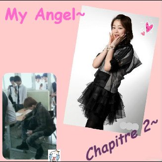 My Angel~ Chapitre 2!^^