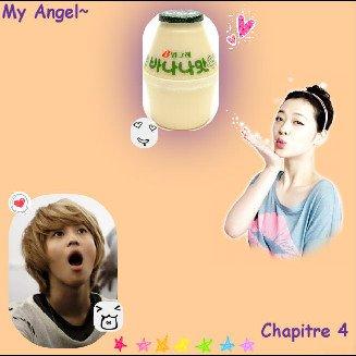My Angel~ : Chapitre 4