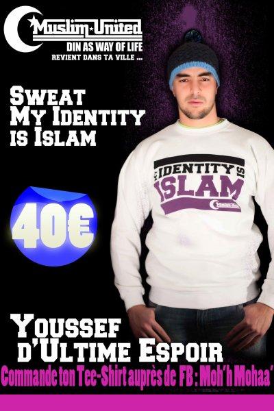SWEAT MY IDENTITY IS ISLAM