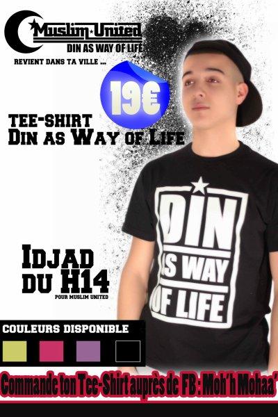 TEE-SHIRT DIN AS WAY OF LIFE