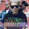 """Beno """" La Sustancia """" Feat. Cora & Norman: Apaga la Luz ( Prod. by Los Metalicoz )"""