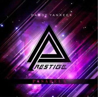 Daddy Yankee: Pasarela ( Prestige )