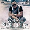"Eddy Lover: Rueda, Rueda ( Prod. By Predikador & Wise "" The Gold Pen "" )"