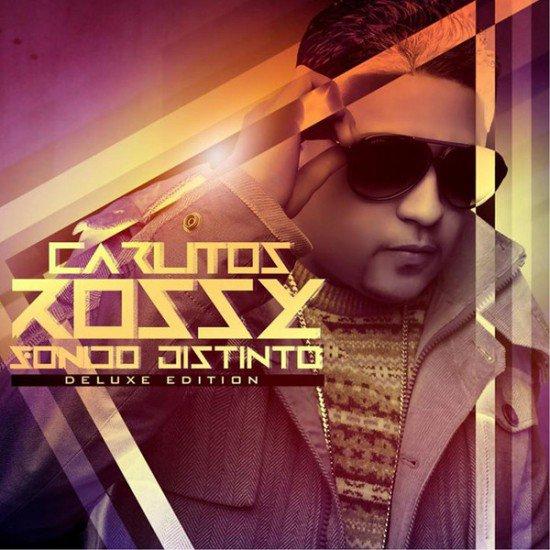 Carlitos Rossy: Sonido Distinto ( Deluxe Edition ) ( 2013 )