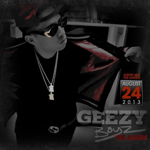 De la Ghetto - GeezyBoyz ( Album 2013 )