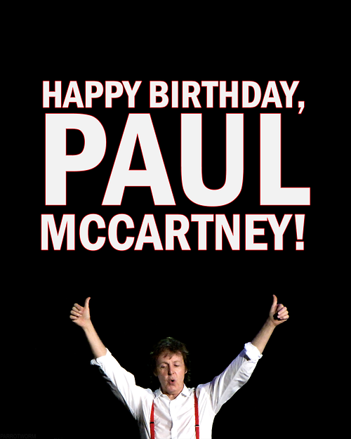 Happy Birthday, Sir Paul.