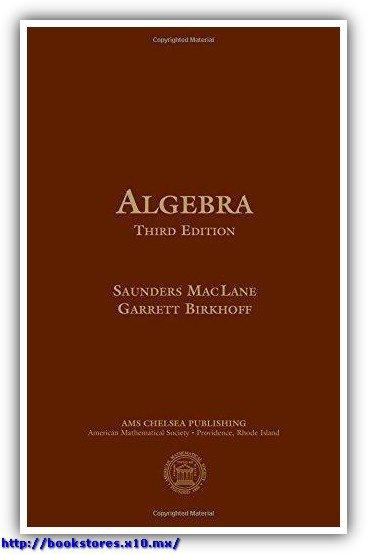 Saunders_Mac_Lane,_Garret_Birkhoff-Algebra-AMS(1999)