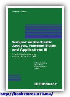 Seminar on Stochastic Analysis, Random Fields and Applications - Volume III