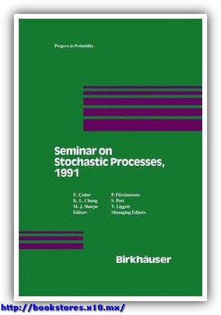 Seminar on Stochastic Processes, 1991 by Cinlar