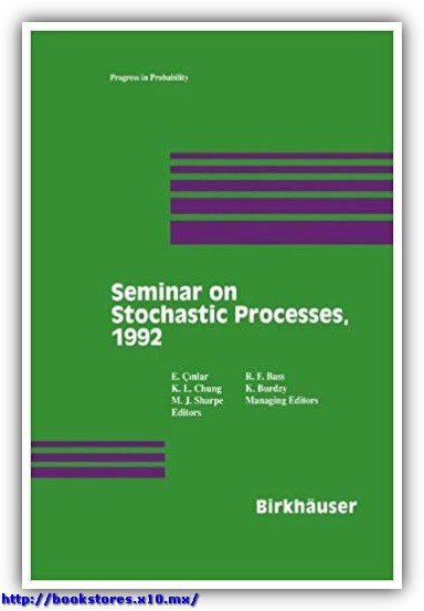 Seminar on Stochastic Processes, 1992 by Cinlar