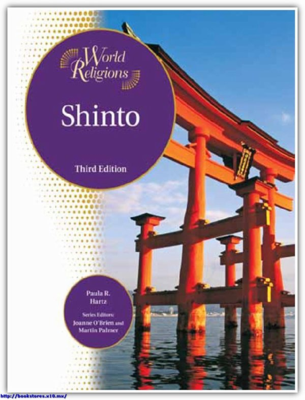 Shinto, 3rd Edition (World Religions)