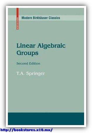 Springer T. Linear Algebraic Groups  2008