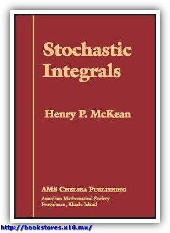 Stochastic Integrals, McKean, Jr.