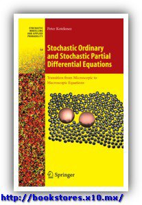Stochastic Ordinary and Stochastic Partial Differential Equations, Kotelenez