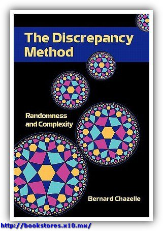 The Discrepency Method - Randomness and Complexity, Chazelle