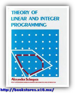 Theory of Linear & Integer Programming, Schrijver