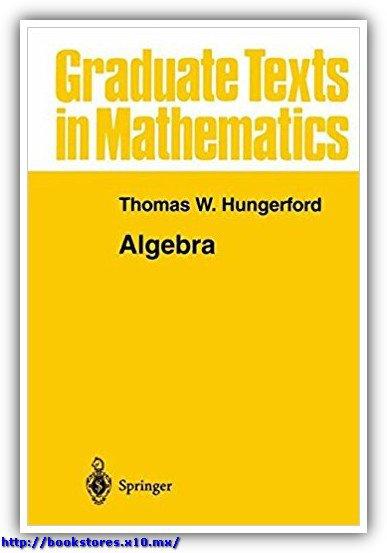 Thomas_W._Hungerford-Algebra(1980)