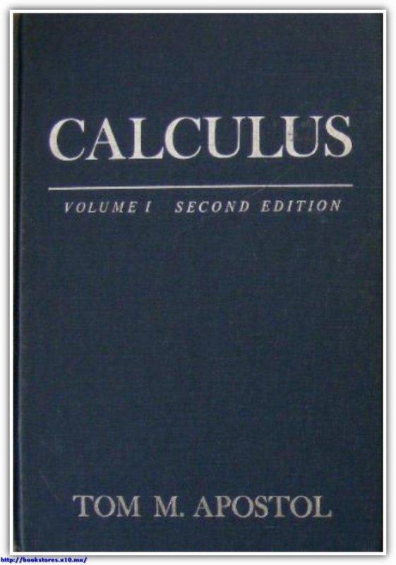 Tom M. Apostol Calculus, Vol. 1