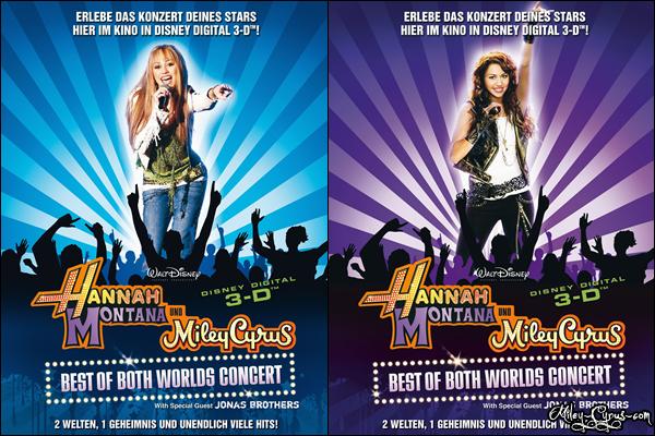 FILM  | Hannah Montana & Miley Cyrus - Best of Both Worlds 3D Concert (2008).. Le film est réalisé en 3D issue de la tournée de Miley Cyrus/Hannah Montana : Best of Both Worlds Tour en 2007 réalisé par Bruce Hendricks. Avec la participation de Miley Cyrus, Billy Ray Cyrus et des Jonas Brothers. Le film est sortie en 2008 dans le monde et a récolté70.6 million de dollar. BANDE D'ANNONCE