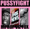 Pussyfight : Chris & 50 cent VS. Fox News PT. 3