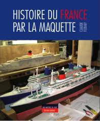 Histoire du France par la maquette
