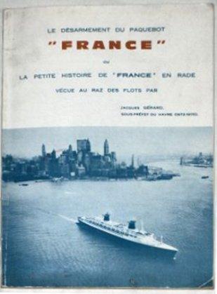 """France """" La petite histoire du France vu au raz de l'eau"""""""