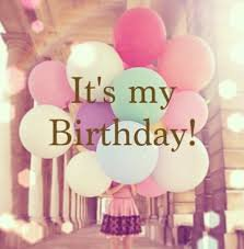It's My Birthday !