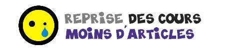 /i\ REPRISE DES COURS - MOINS D'ARTICLES