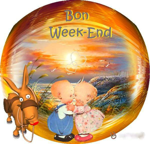 Bon week end a tous et toutes le paradis de suzanna 75 - Bon week end a tous ...