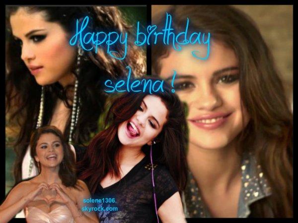 Happy birthday a mon idole, selena gomez, I LOVE YOU SELENA ♥