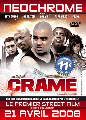 CRAMÉ - LE STREET FILM PAR NÉOCHROME - LE 21 AVRIL EN DVD COLLECTOR