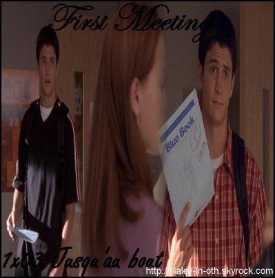 La rencontre de Nathan et Haley