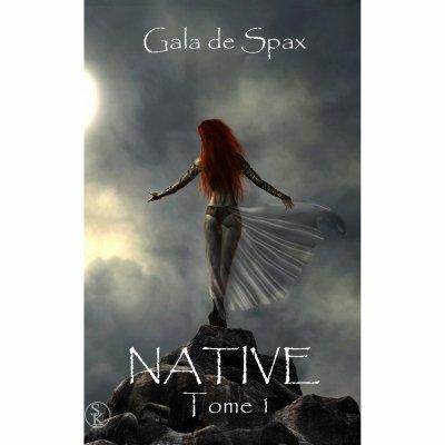 Native_Tome 1 (Gala de Spax)
