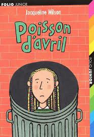 Jacqueline Wilson - Poisson d'Avril