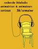 animateurs ,animatrices ou D-J