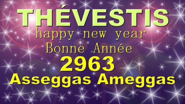 BONNE ANNEE AMAZIGH / ASEGWAS D AMEGGAZ 2963