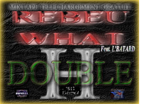 """ECOUTEZ ET TELECHARGER Net-Tape """" REBEU WHAT """" Vol. 1 Feat L'Batard"""