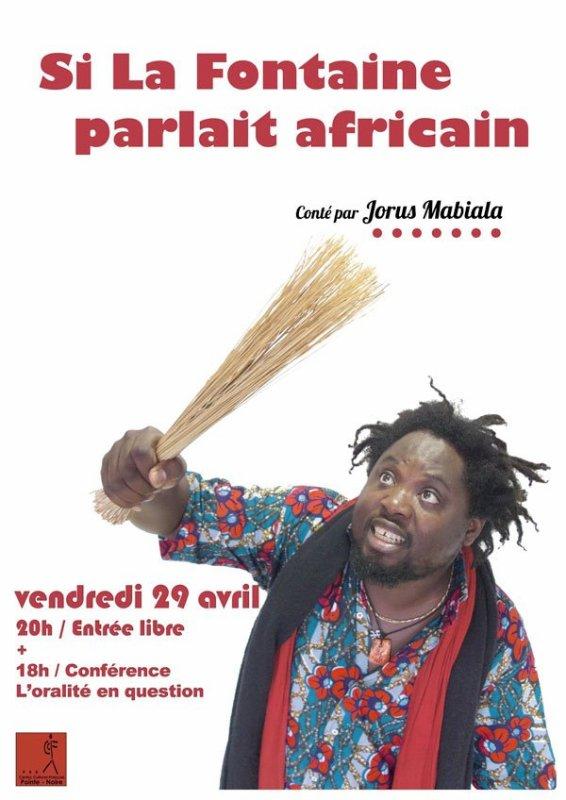 """Ccf Pointe-Noire  Le festival Retour au M'Bongui est ce soir au CCF : à 18h, conférence sur l'oralité """"Entre tradition et nouvelles formes, qu'en est-il aujourd'hui de l'oralité au Congo et en France ?"""" suivie à 20h par le spectacle de Jorus Mabiala """"Si La Fontaine parlait africain"""" Entrée libre !"""