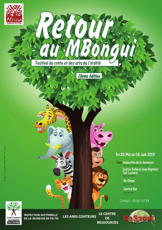 Pointe-Noire : FESTIVAL INTERNATIONAL DE L'ORALITE RETOUR AU MBONGUI 2013 du 25 mai au 5 juin