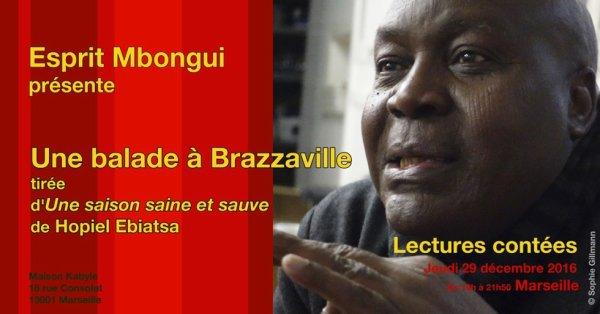 LECTURES CONTÉES Une balade à Brazzaville tirée d'Une saison saine et sauve de Hopiel Ebiatsa chez Edilivre.