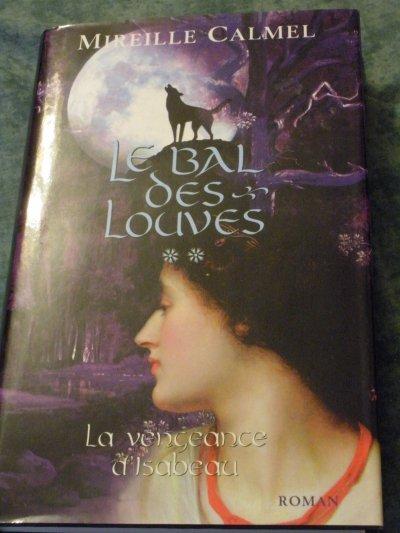 """""""Le bal des louves : la vengeance d'Isabeau"""""""