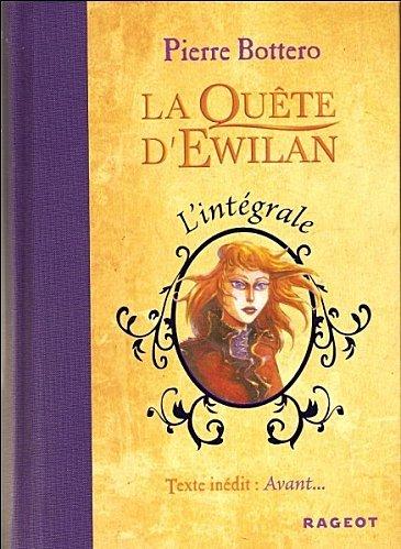 """""""La quête d'Ewilan"""" intégrale"""