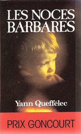 """Les noces barbares"""