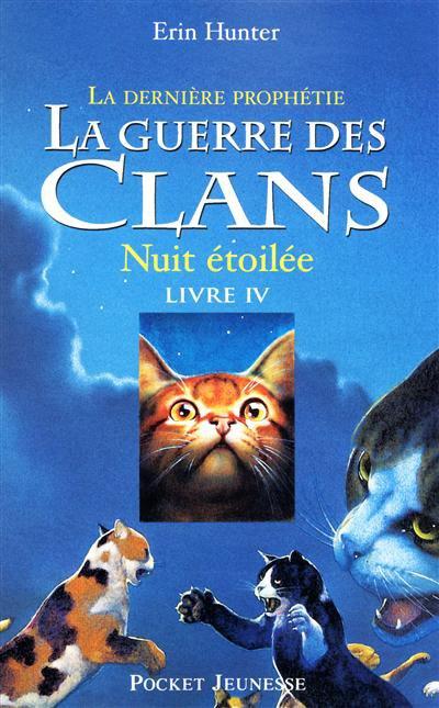 """""""La guerre des clans"""" livre 4 cycle 2"""