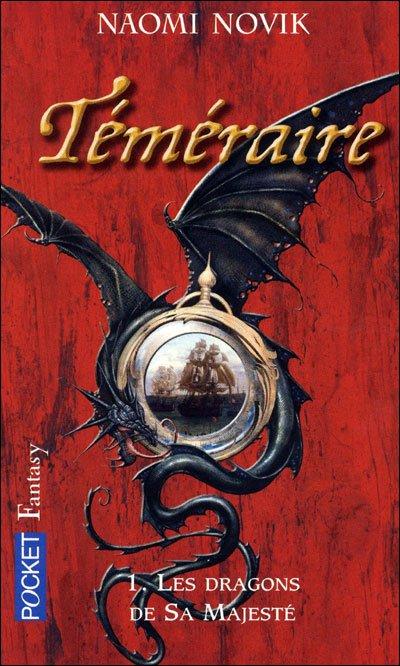 """""""Téméraire : les dragons de Sa majesté"""" tome 1"""