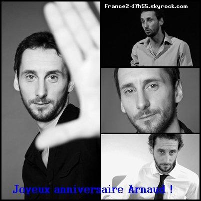 Joyeux anniversaire Arnaud !